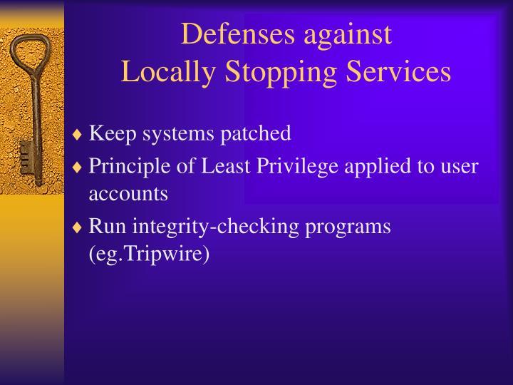 Defenses against