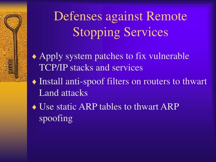 Defenses against Remote Stopping Services