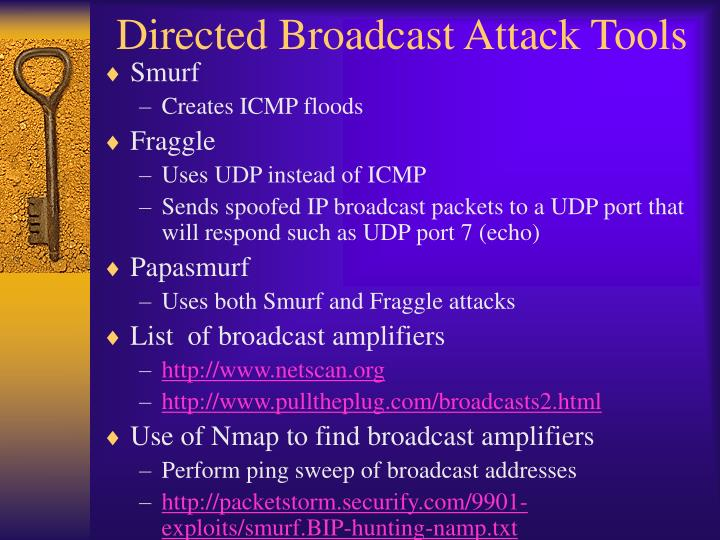 Directed Broadcast Attack Tools