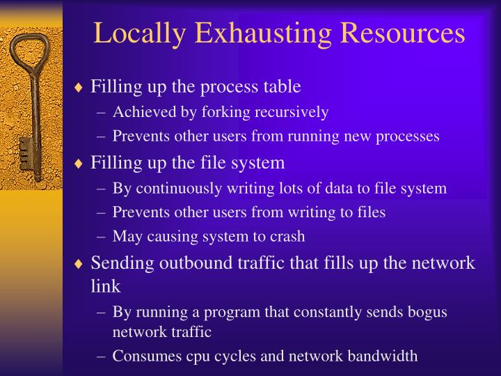 Locally Exhausting Resources