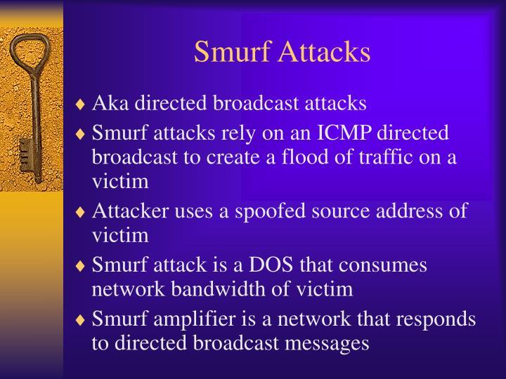 Smurf Attacks
