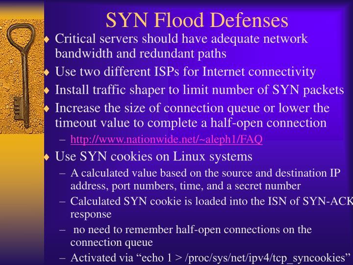SYN Flood Defenses