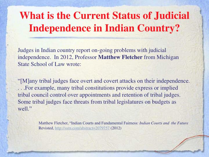 What is the Current Status of Judicial Independence in Indian Country?