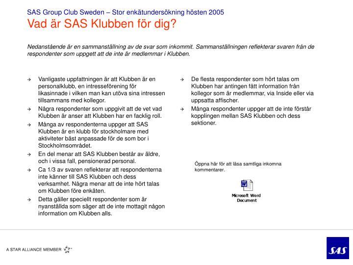 SAS Group Club Sweden – Stor enkätundersökning hösten 2005