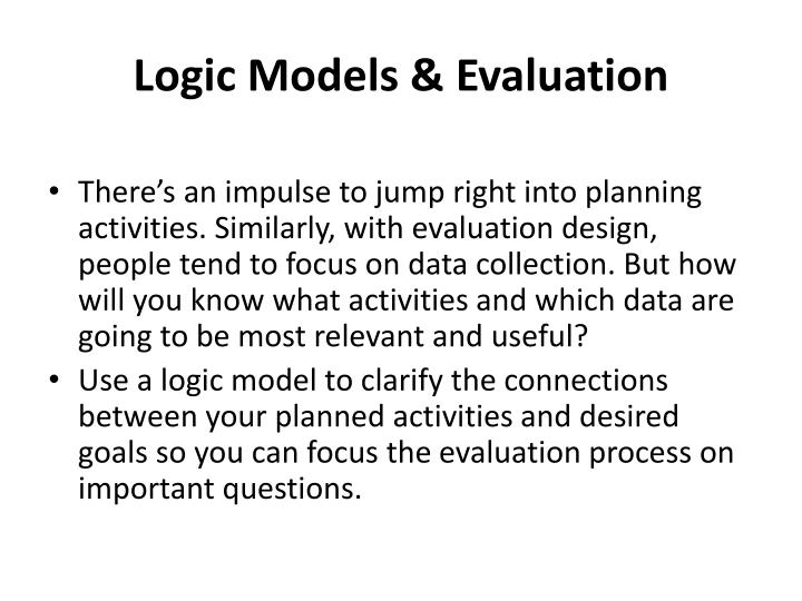 Logic Models & Evaluation