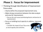 phase 1 focus for improvement1
