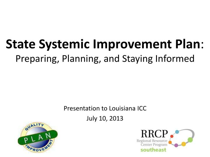 State systemic improvement plan preparing planning and staying informed
