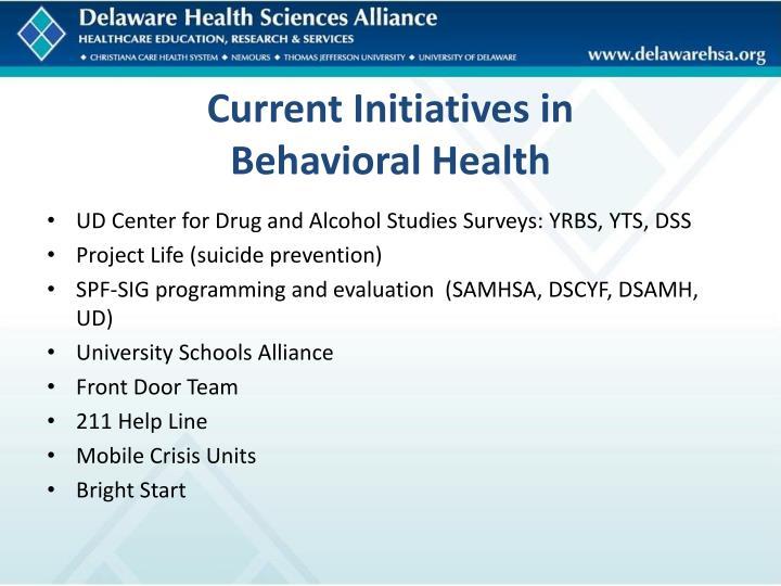 Current Initiatives in
