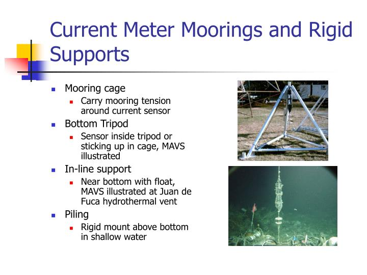 Current Meter Moorings and Rigid Supports