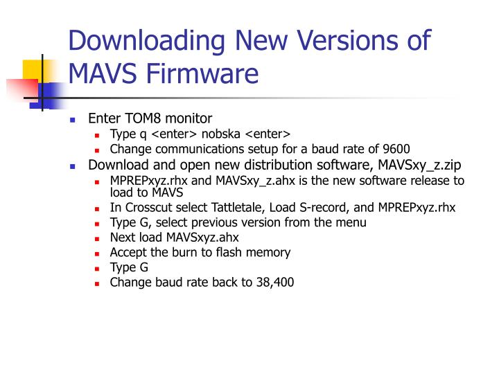 Downloading New Versions of MAVS Firmware