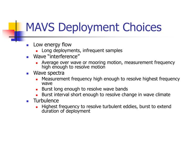 MAVS Deployment Choices