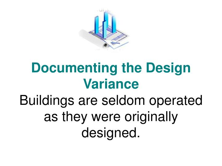 Documenting the Design Variance