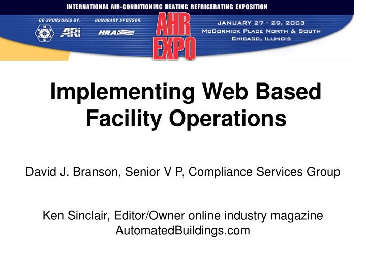 Implementing Web Based Facility Operations