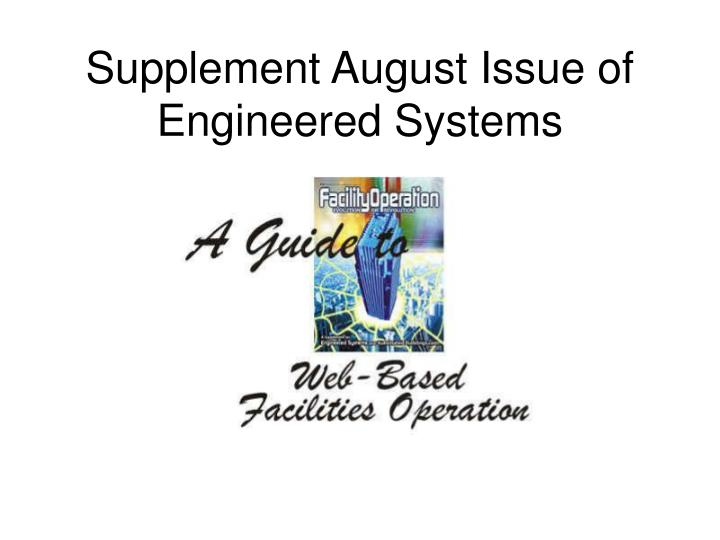 Supplement August Issue of Engineered Systems