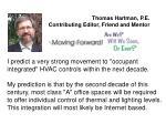 thomas hartman p e contributing editor friend and mentor