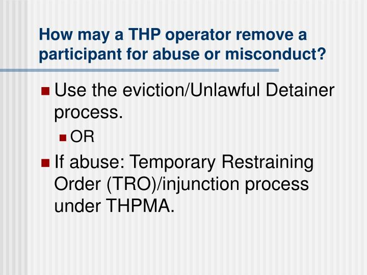 How may a THP operator remove a participant for abuse or misconduct?