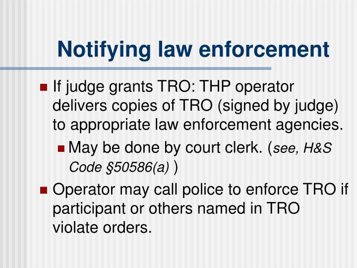 Notifying law enforcement