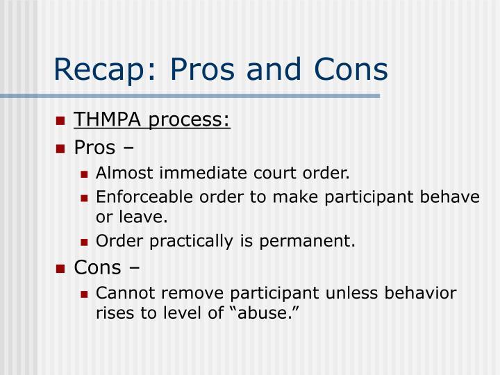 Recap: Pros and Cons