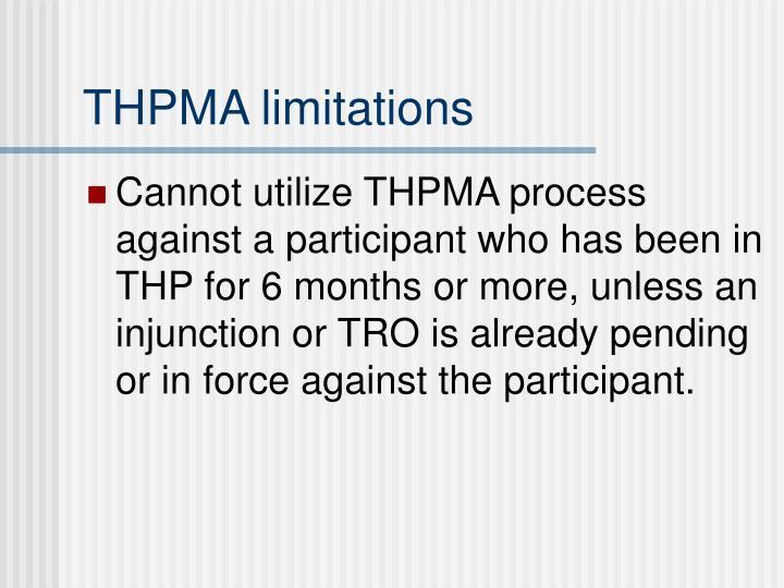THPMA limitations