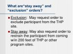 what are stay away and exclusion orders