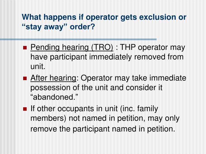 """What happens if operator gets exclusion or """"stay away"""" order?"""