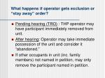 what happens if operator gets exclusion or stay away order