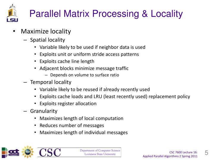 Parallel Matrix Processing & Locality
