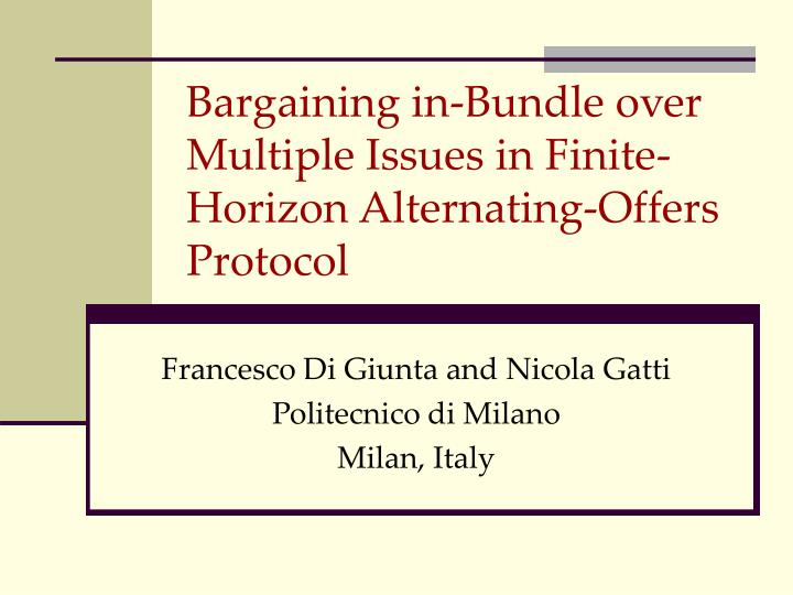 bargaining in bundle over multiple issues in finite horizon alternating offers protocol