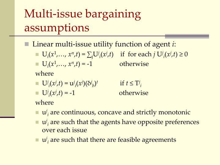 Multi-issue bargaining assumptions