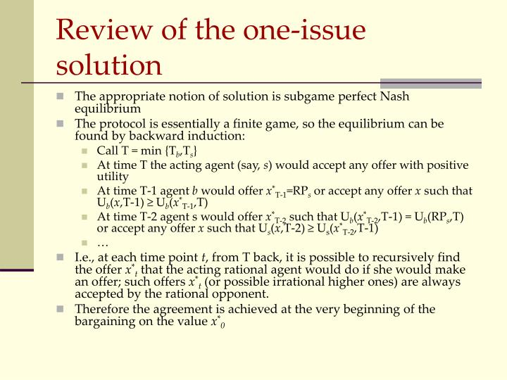 Review of the one-issue solution