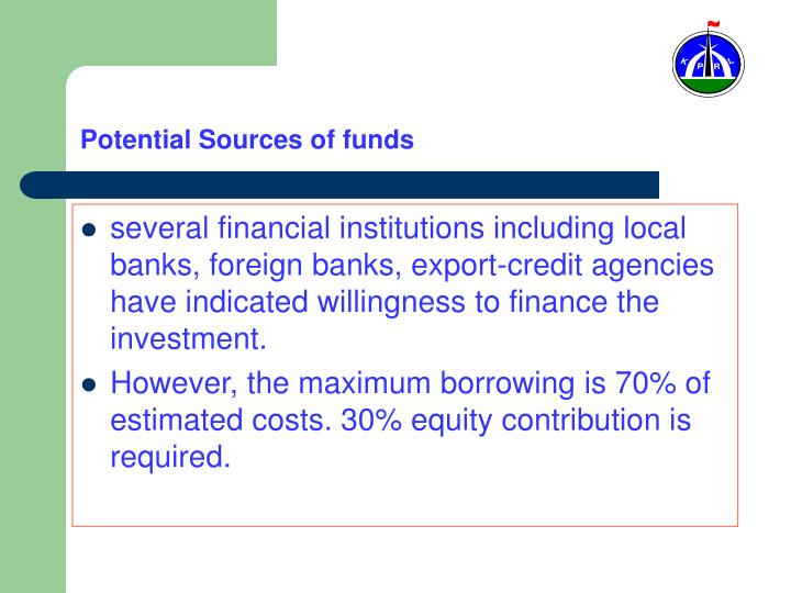 Potential Sources of funds