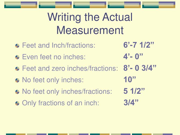 Writing the Actual Measurement