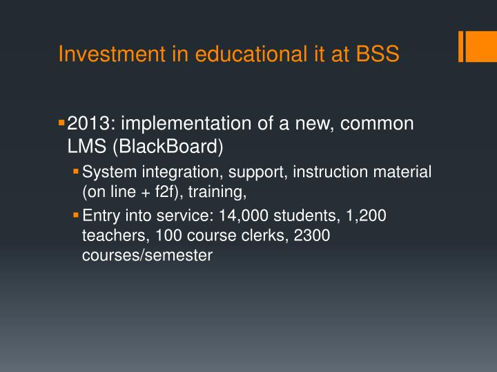 Investment in educational it at BSS