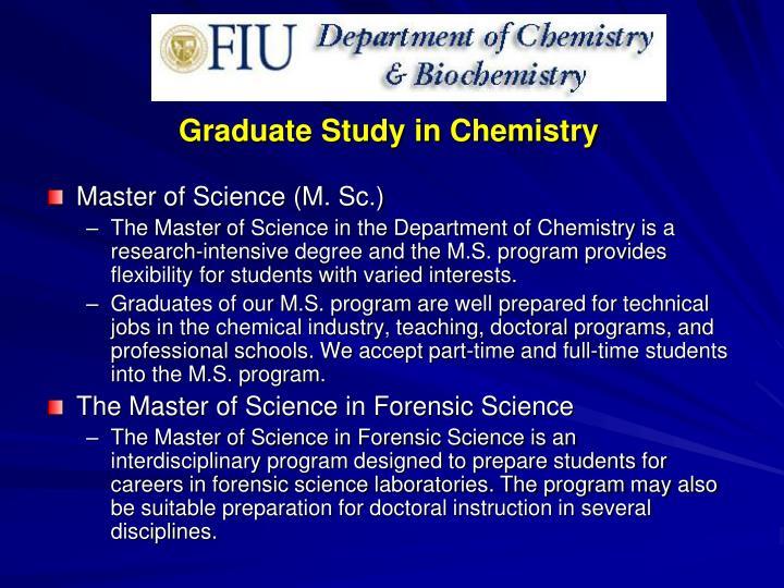 Graduate Study in Chemistry