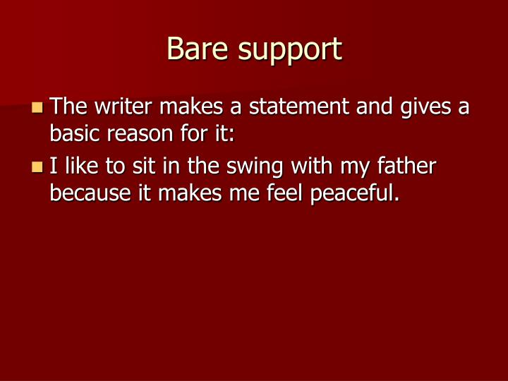 Bare support