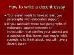 how to write a decent essay