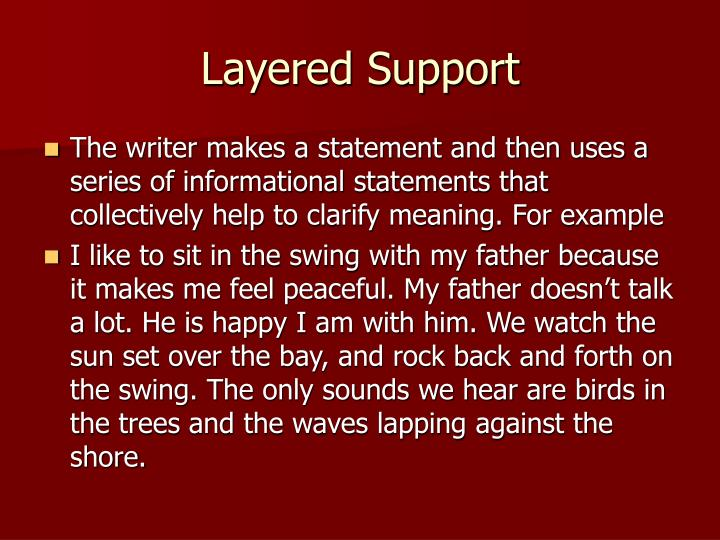 Layered Support