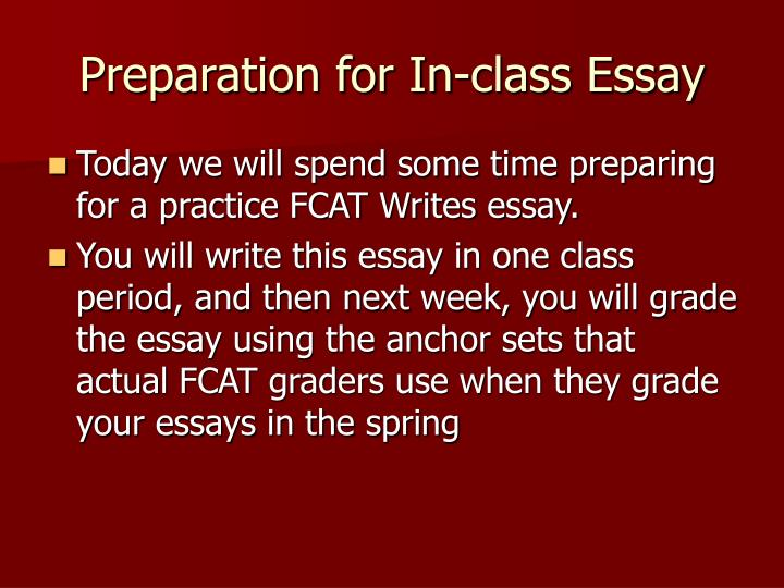 Preparation for In-class Essay