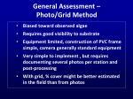 general assessment photo grid method