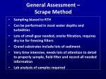 general assessment scrape method