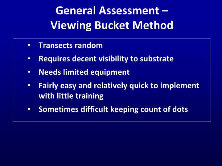 General Assessment –