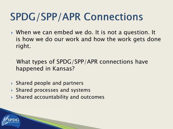 SPDG/SPP/APR Connections