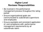 higher level reviewer responsibilities