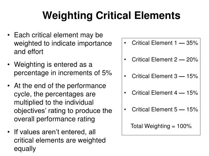 Weighting Critical Elements