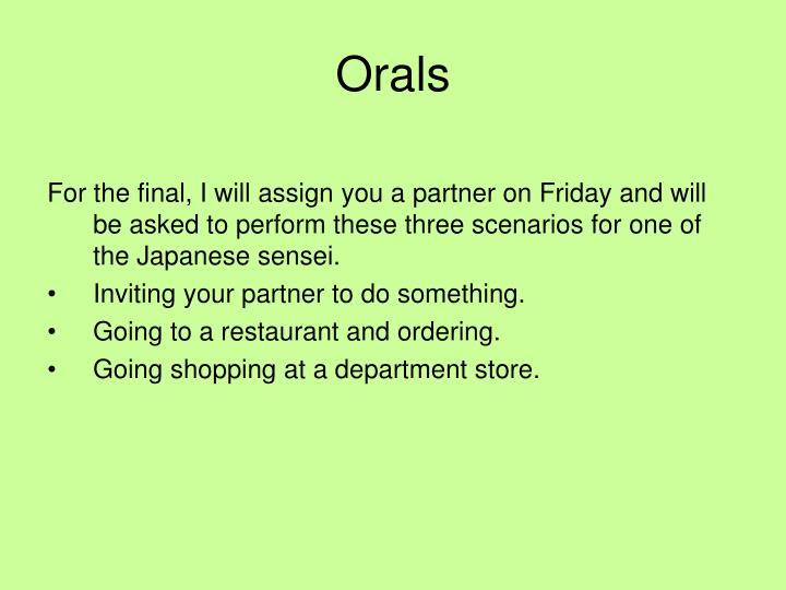 Orals