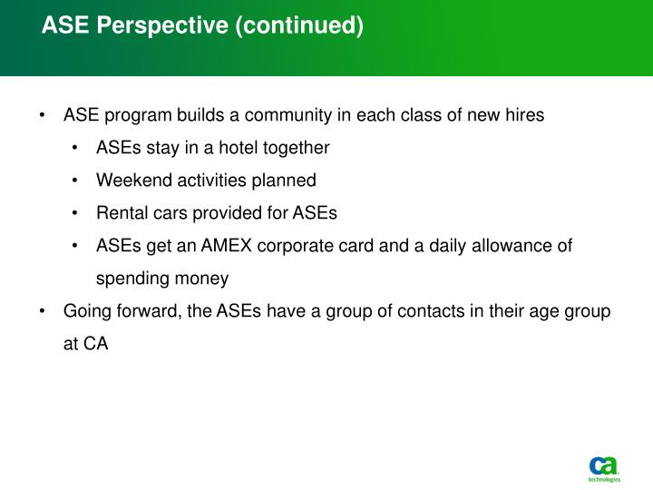 ASE Perspective (continued)