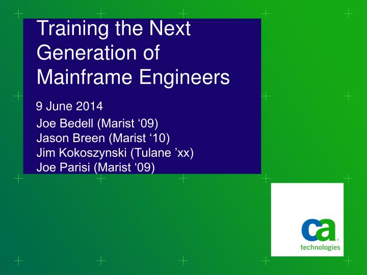 Training the Next Generation of Mainframe Engineers