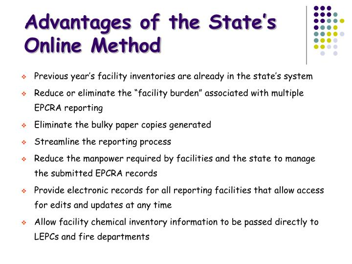 Advantages of the State's  Online Method