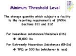 minimum threshold level