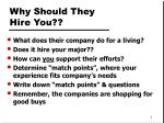 why should they hire you